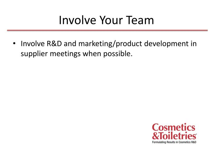 Involve Your Team
