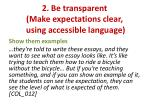 2 be transparent make expectations clear using accessible language2