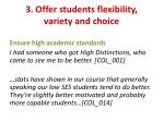 3 offer students flexibility variety and choice1