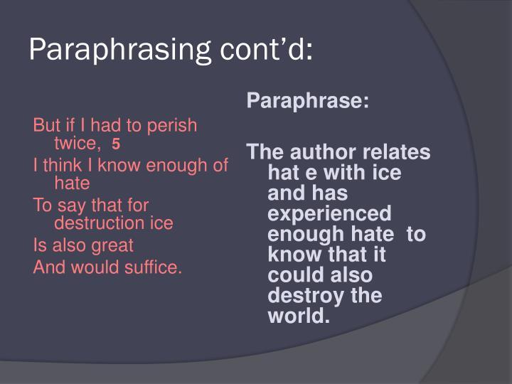 Paraphrasing cont'd: