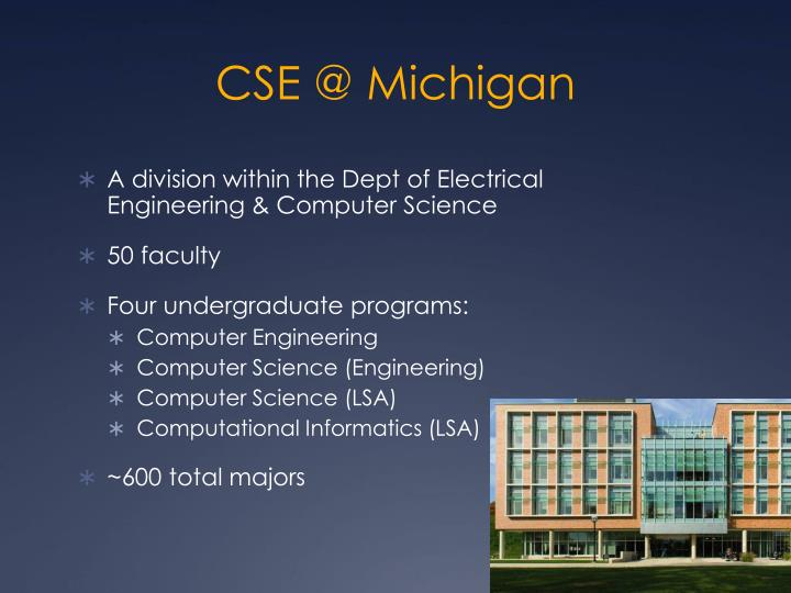 CSE @ Michigan