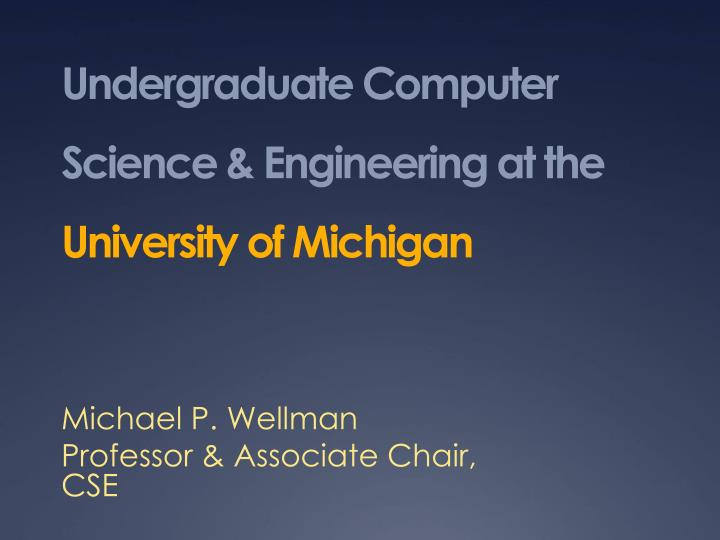 Undergraduate Computer Science & Engineering at the