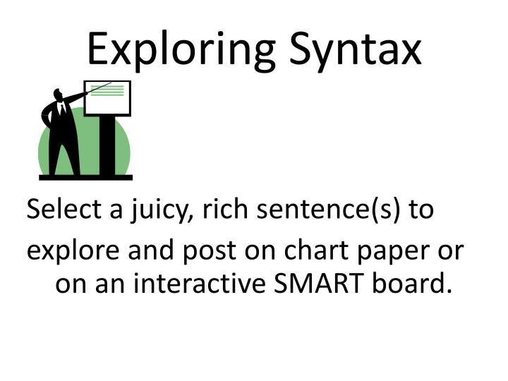 Exploring Syntax