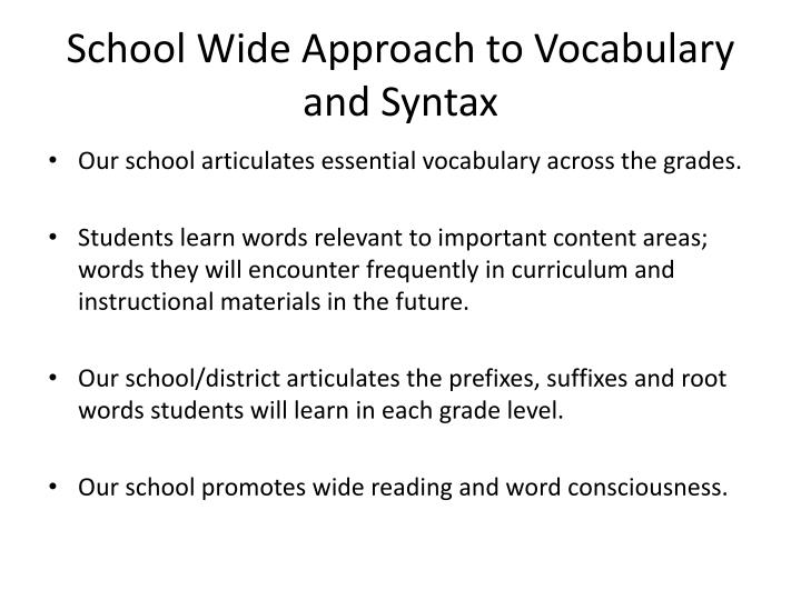 School Wide Approach to Vocabulary and Syntax