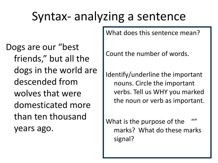 Syntax- analyzing a sentence
