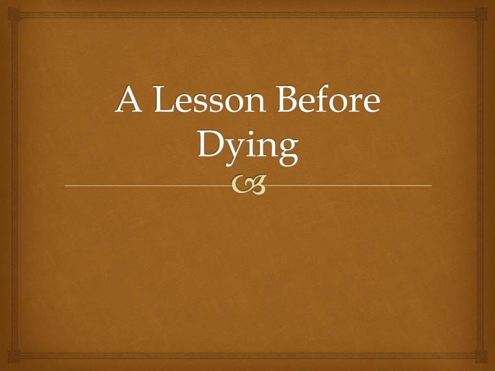 a lesson before dying 1 Free 2-day shipping on qualified orders over $35 buy a lesson before dying at walmartcom.
