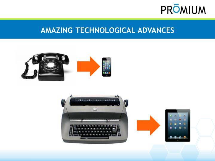A mazing technological advances