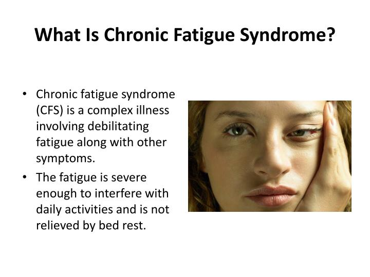 chronic fatigue syndrome thesis I was diagnosed with chronic fatigue syndrome about half way into my sophomore year in high school, and my life changed forever i went from a happy 16-year-old living and breathing cheerleading and gymnastics, to a sullen teenager who could hardly get out of bed.