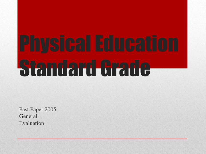 Physical education standard grade