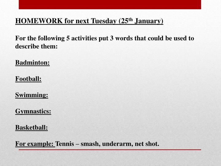HOMEWORK for next Tuesday (25