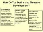 how do you define and measure development