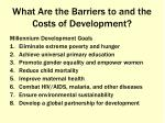 what are the barriers to and the costs of development