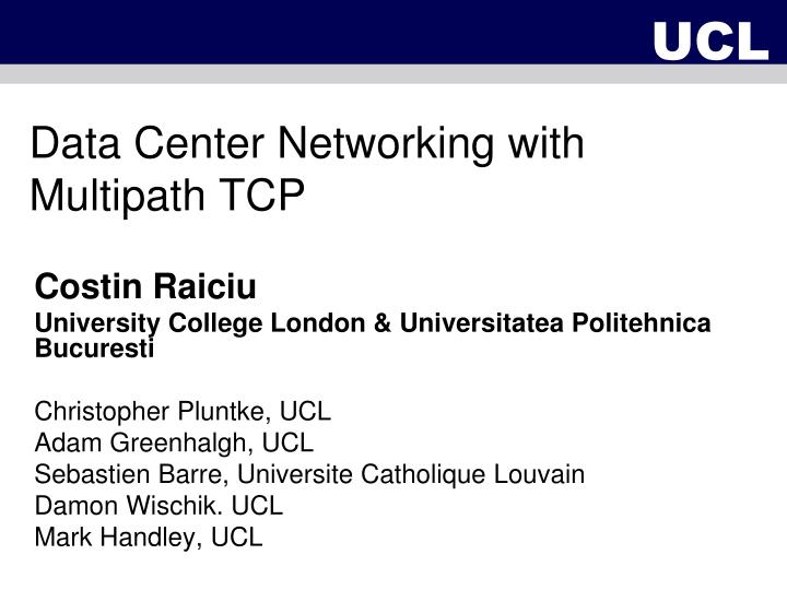 data center networking with multipath tcp n.