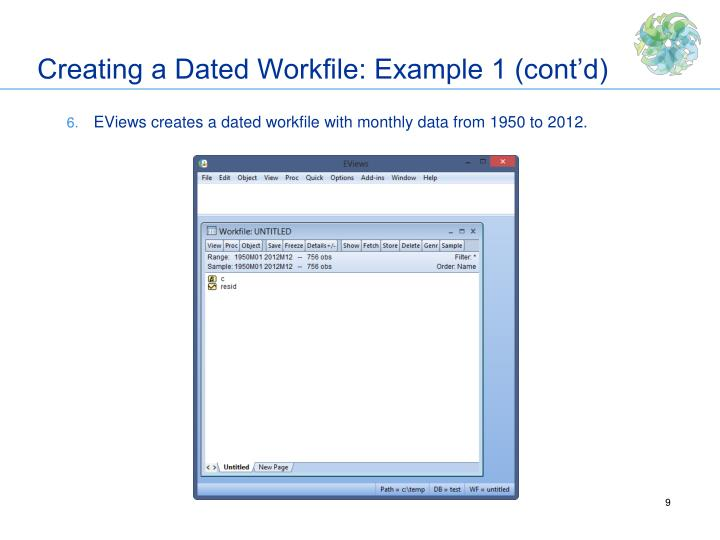 Creating a Dated Workfile: Example 1 (cont'd)