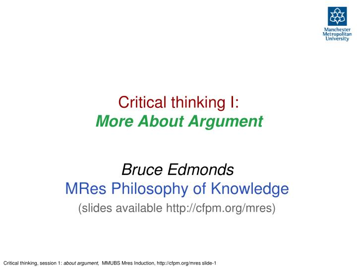 Critical thinking i m ore about argument