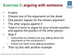 exercise 5 arguing with someone