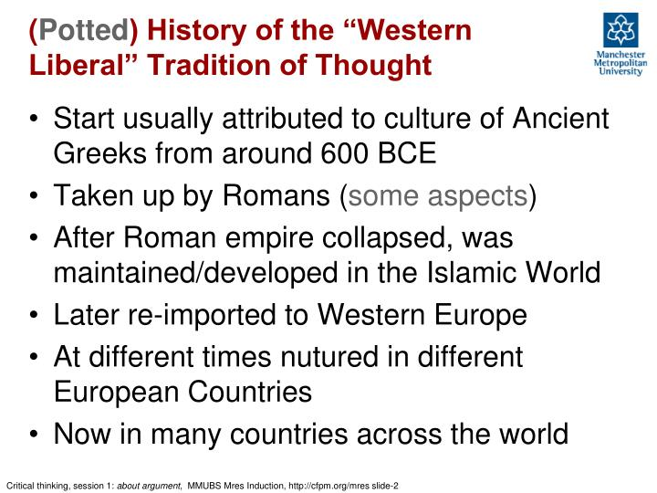 Potted history of the western liberal tradition of thought