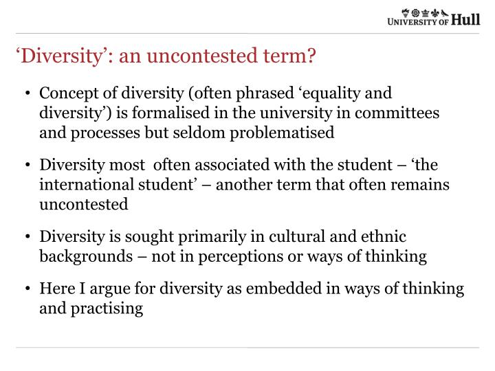 Diversity an uncontested term