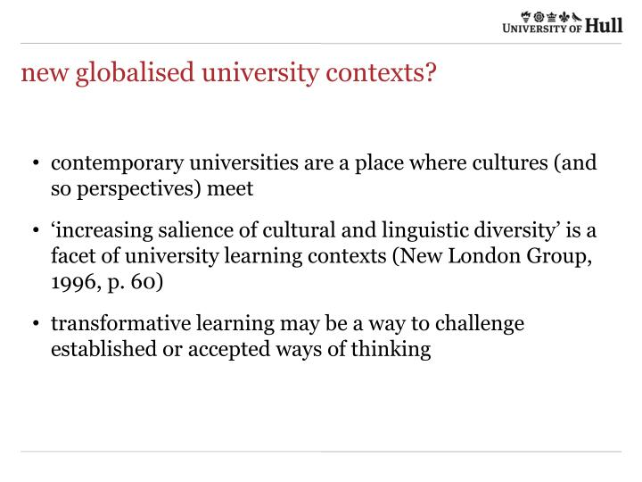 new globalised university contexts?