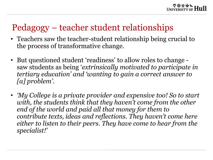 Pedagogy – teacher student relationships