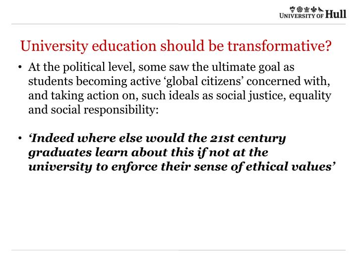 University education should be transformative?
