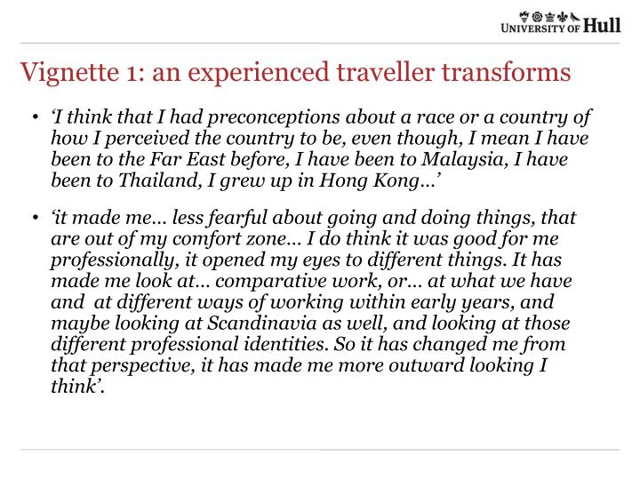 Vignette 1: an experienced traveller transforms