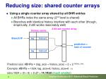 reducing size shared counter arrays