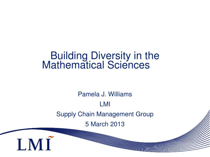 Building diversity in the mathematical sciences
