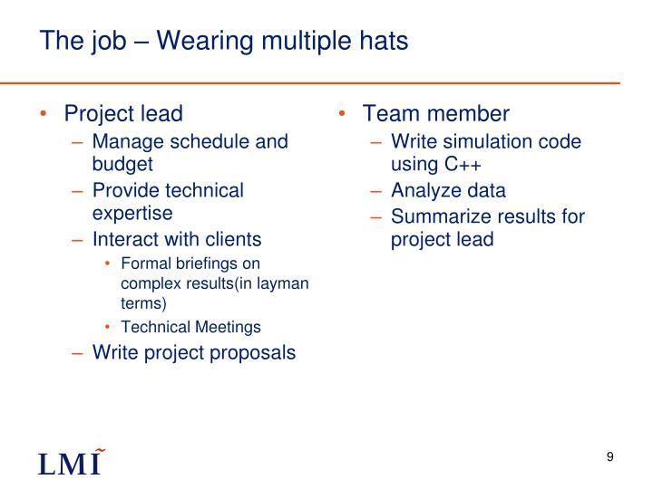 The job – Wearing multiple hats
