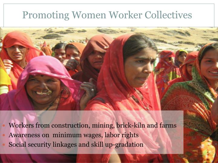 Promoting Women Worker Collectives