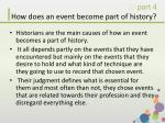how does an event become part of history1