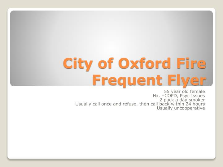 city of oxford fire frequent flyer