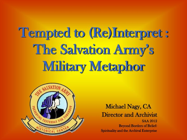 Ppt tempted to reinterpret the salvation armys military tempted to reinterpret the salvation armys military metaphor toneelgroepblik Images