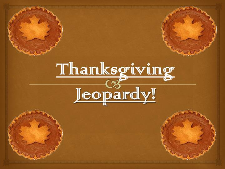 thanksgiving jeopardy n.