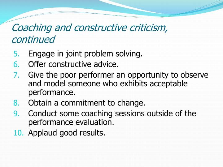 Coaching and constructive criticism, continued