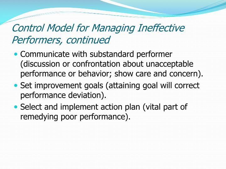 Control Model for Managing Ineffective Performers, continued