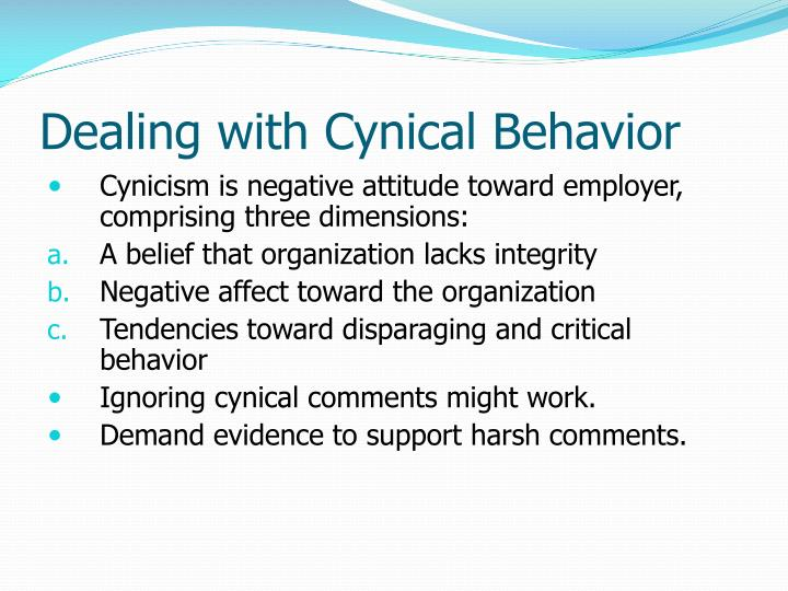 Dealing with Cynical Behavior
