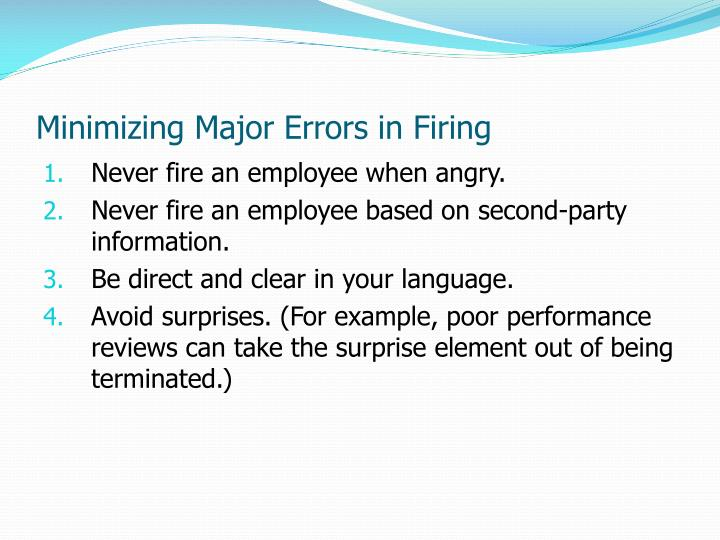 Minimizing Major Errors in Firing