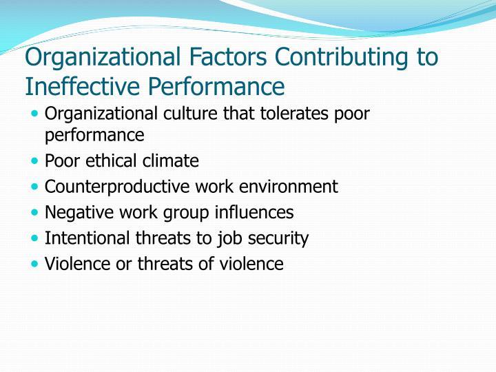 Organizational Factors Contributing to Ineffective Performance