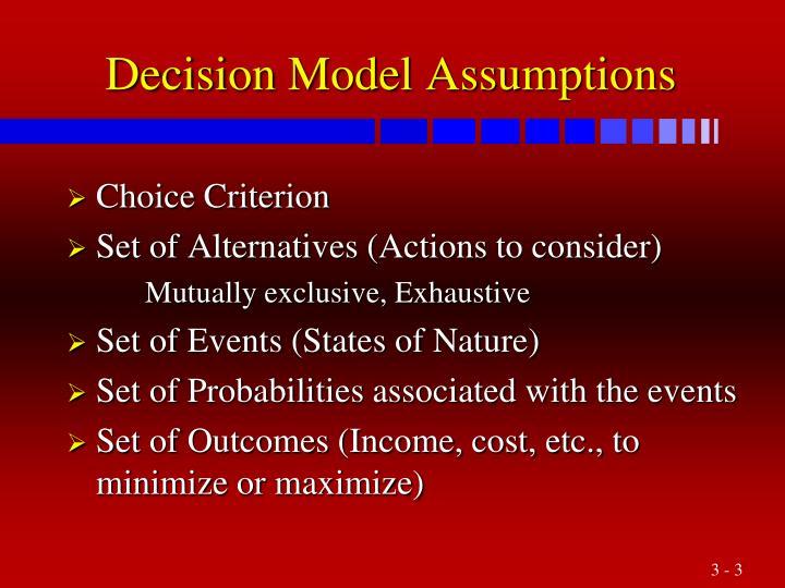 Decision model assumptions