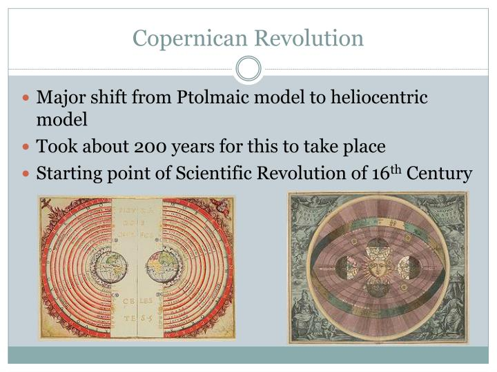 the copernican revolution It's not a stretch to say the copernican revolution fundamentally changed the way we think about our place in the universe in antiquity people believed the earth was the centre of the solar system and the universe, whereas.