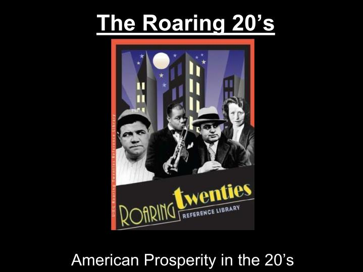 a description of the roaring 20s in the united states Roaring 20s presentations (several) the roaring 20's for kids roarin 20s games free american history games.