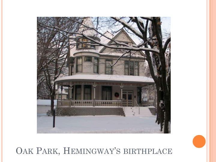 Oak park hemingway s birthplace