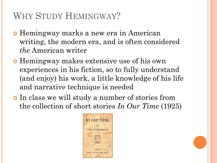 Why study hemingway
