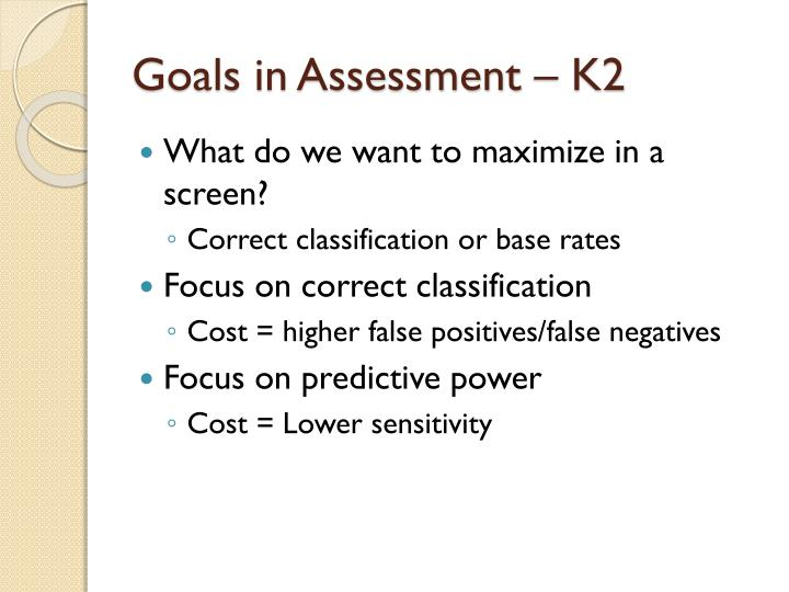 Goals in Assessment – K2