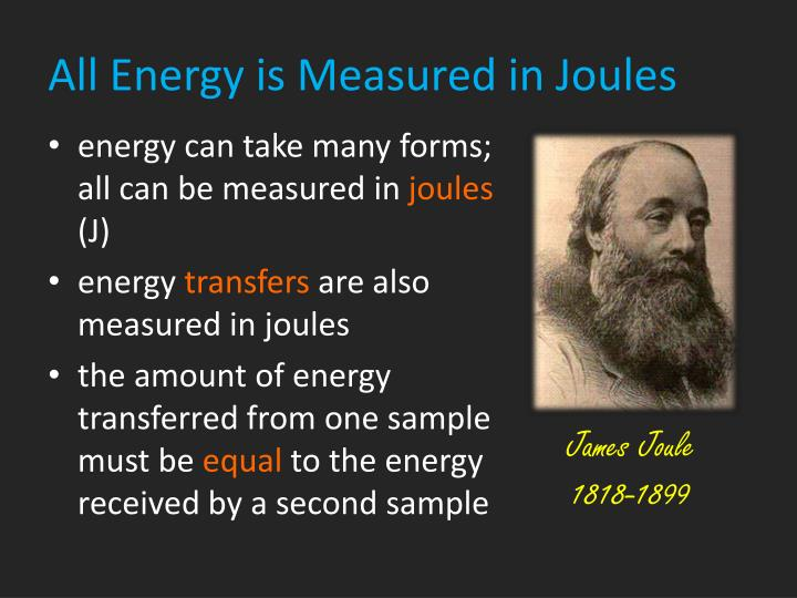 All Energy is Measured in Joules