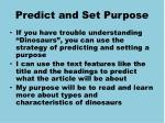 predict and set purpose