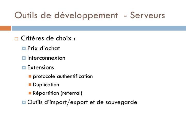 Outils de développement  - Serveurs