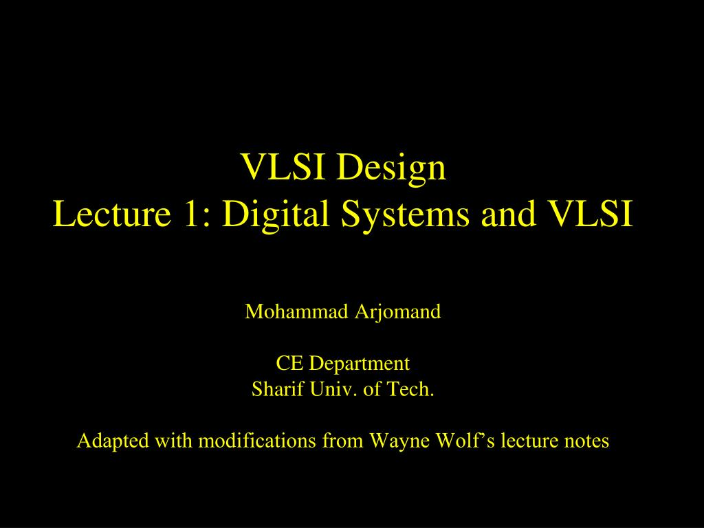 Ppt Vlsi Design Lecture 1 Digital Systems And Vlsi Powerpoint Presentation Id 2475418