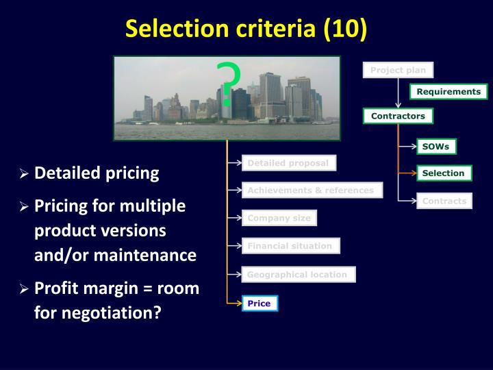 Selection criteria (10)